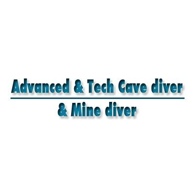 Advanced / Technical Cave diver / Mine diver
